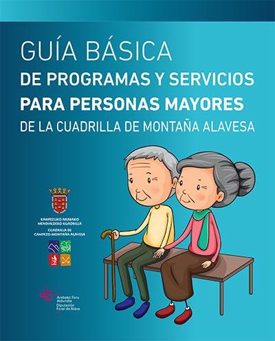 Guía básica de programas y servicios para personas mayores de la Cuadrilla de Montaña Alavesa